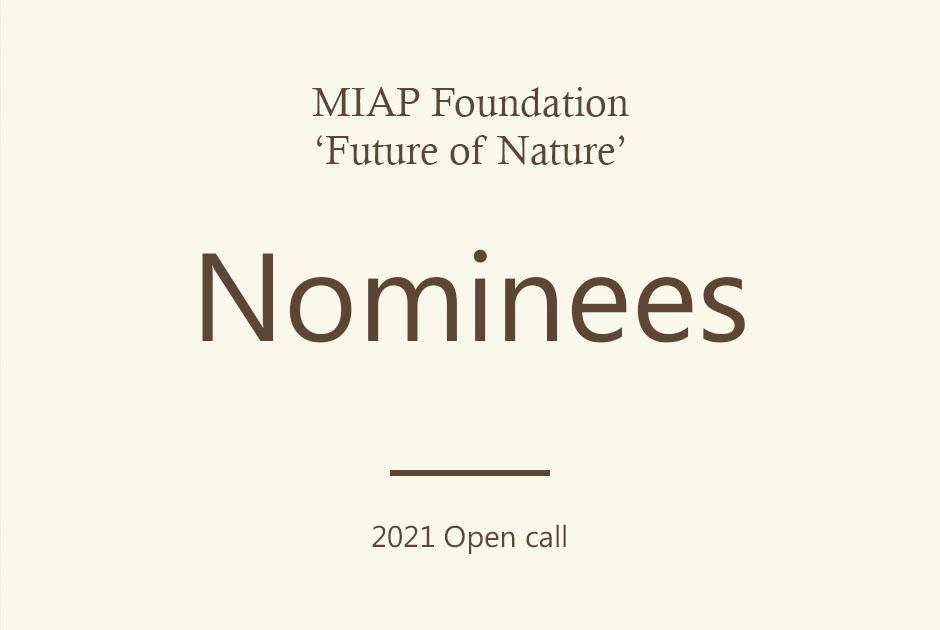 Open call 'FUTURE OF NATURE' MIAP GRANT 2021